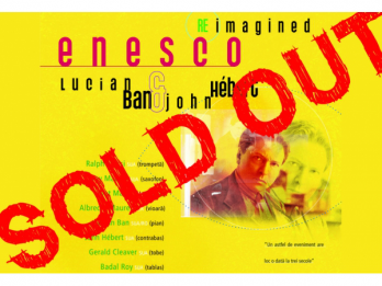 Enesco Re-Imagined by Lucian Ban & John Hebert at Teatrul Odeon
